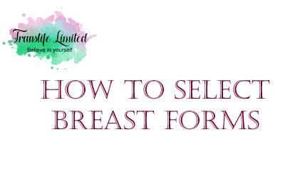 How To Select Breast Forms