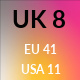 UK 8 / US 11 / EU 41