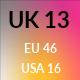 UK 13 / US 16 / EU 46